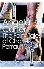 Carter, Angela TheFairy Tales of Charles Perrault by Carter, Angela ( Author ) O