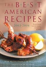 The Best American Recipes 2003-2004: The Year's Top Picks from Books, Magazines