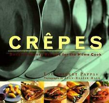 NEW Crepes: Sweet and Savory Recipes for the Home Cook/Lou Pappas, Lou Seibert a