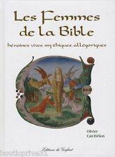 Livre - Les femmes de la Bible -  Olivier Cair-Hélion