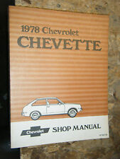 1978 CHEVROLET CHEVETTE ORIGINAL FACTORY SERVICE MANUAL SHOP REPAIR