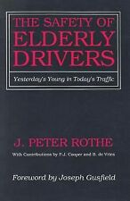 1990-01-01, The Safety of Elderly Drivers: Yesterday's Young in Today's Traffic,
