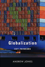 Globalization: Key Thinkers by Andrew Jones (Paperback, 2010)