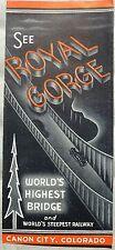 Royal Gorge Bridge Railway Canon City Colorado 1940's? 30s? vintage brochure b