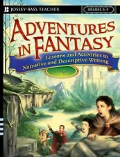 Adventures in Fantasy : Lessons and Activities in Narrative and Descriptive...