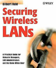 Securing Wireless LANs : A Practical Guide for Network Managers, LAN A-ExLibrary
