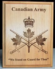 "CANADA  Canadian Army Engraved Wooden Plaque "" We Stand on Guard for Thee """