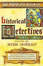 Mammoth Bks.: The Mammoth Book of Historical Detectives (1995, Paperback)