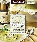 The Wine Enthusiast Magazine Wine & Food Pairings Cookbook: With More than 80 Re