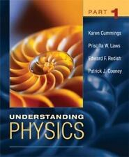 Understanding Physics, Part 1