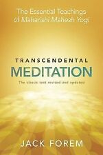 Transcendental Meditation: The Essential Teachings of Maharishi Mahesh Yogi...