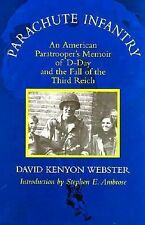 Parachute Infantry : An American Paratrooper's Memoir of D-Day and the Fall...