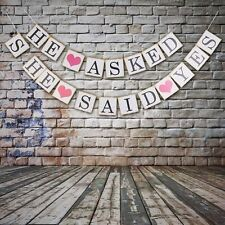 """""""HE ASKED, SHE SAID YES"""" DECORATIVE BUNTING/ BANNER FOR WEDDING SHOWER/ HENS"""