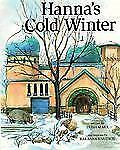 Hanna's Cold Winter (Picture Books) by Marx, Trish