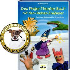 Das Finger-Theater-Buch mit dem kleinen Zauberer - basteln und spielen (Velber)