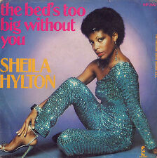 DISCO 45 giri SHEILA HYLTON The bed's too big without you / Give me your love