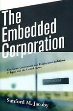 The Embedded Corporation: Corporate Governance and Employment Relation-ExLibrary
