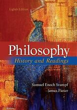 Philosophy : History and Readings by James Fieser and Samuel Enoch Stumpf (2011…