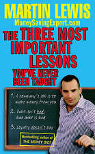 The Three Most Important Lessons You've Never Been Taught:...