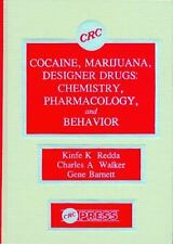 Cocaine, Marijuana, Designer Drugs: Chemistry, Pharmacology, and Behavior, Kinfe