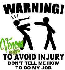 Warning injury job Tool Box Sticker Transfer /Vinyl Wall Art Decal Graphic Funny