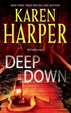Deep Down by Karen Harper (2009, Paperback)