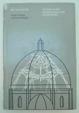 Brunelleschi : Studies of his Technology and Inventions (1970, Hardcover)