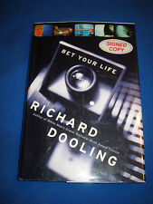 Bet Your Life by Richard Dooling SIGNED 1st/1st 2002 HCDJ