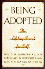 Being Adopted by David M. Brodzinsky (1992, Hardcover)