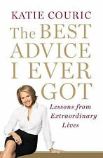 The Best Advice I Ever Got: Lessons from Extraordinary Lives, Couric, Katie, Ver