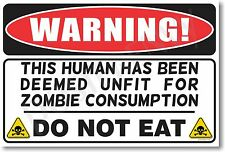 Warning to Zombies - NEW Novelty Humor Poster (hu241)