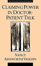 Claiming Power in Doctor-Patient Talk (Oxford Studies in Sociolinguistics)