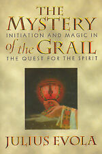 The Mystery of the Grail: Initation and Magic in the Quest for the Spirit by...