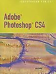 Adobe Photoshop CS4 Illustrated