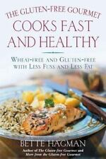 The Gluten-Free Gourmet Cooks Fast and Healthy: Wheat-Free and Gluten--ExLibrary