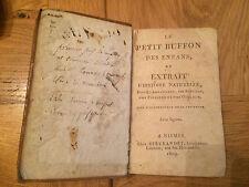 Le petit buffon des enfans ou extrait d'histoire naturelle - 1809
