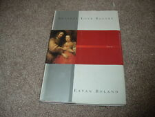 2001 Against Love Poetry Eavan Boland Poems Husband and Wife Time Erodes Love hc