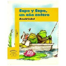 Sapo y sepo, un ano entero  Frog And Toad All Year (Sapo Y Sepo  Frog and Toad)