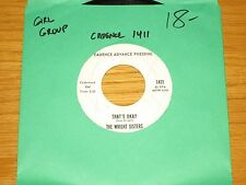 """ADVANCE PRESSING GIRL GROUP 45 RPM - WRIGHT SISTERS - CADENCE 1411 """"THAT'S OKAY"""""""