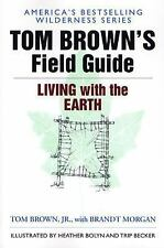 Field Guide: Tom Brown's Field Guide to Living with the Earth 4 by Tom, Jr. Brow