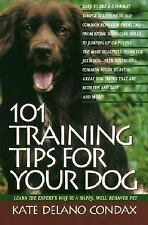 101 Training Tips for Your Dog: Learn the Experts Way to a Happy Well-behaved Pe