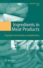 Ingredients in Meat Products : Properties, Functionality and Applications...