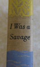I WAS A SAVAGE by Prince Modupe - HC/1st Edition - signed