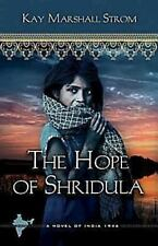 The Hope of Shridula: Blessings in India Book #2-ExLibrary
