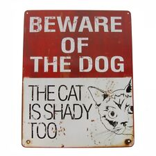 Funny Beware Of Dog The Cat is Shady Too Novelty Tin Sign Animal/Pet Lover Gift