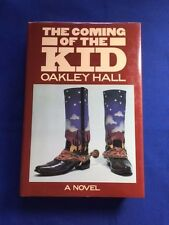 THE COMING OF THE KID - FIRST EDITION INSCRIBED BY OAKLEY HALL