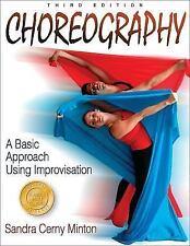 Choreography : A Basic Approach Using Improvisation by Sandra Cerny Minton...