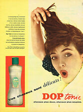 PUBLICITE ADVERTISING 114  1957  DOP TONIC  shampoing