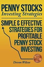 Penny Stock Investing Strategies: Simple and Effective Strategies for...