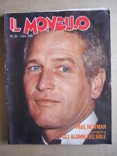 IL MONELLO n°51 1974 Paul Newman Inserto Gli Alunni del Sole Romina Power [G432]